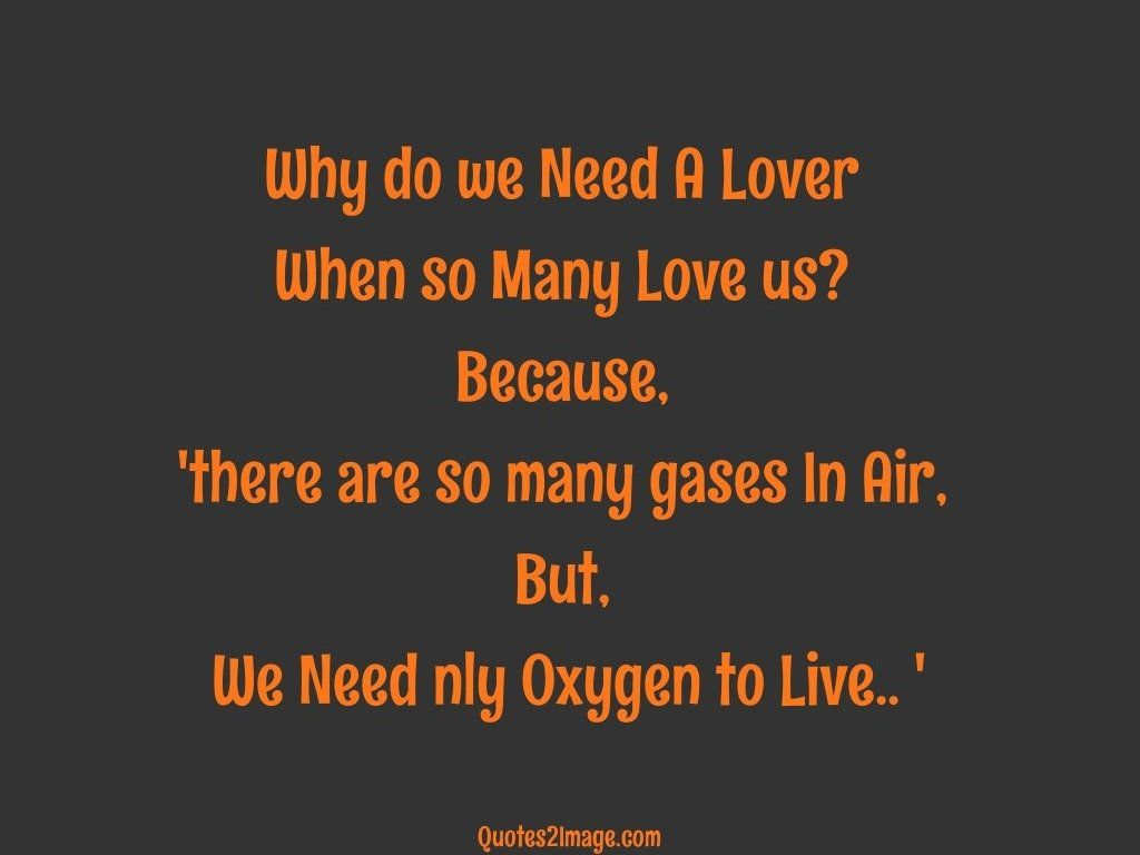 Why do we Need A Lover