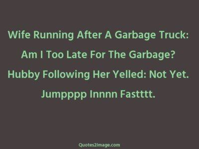 funny-quote-wife-running-garbage