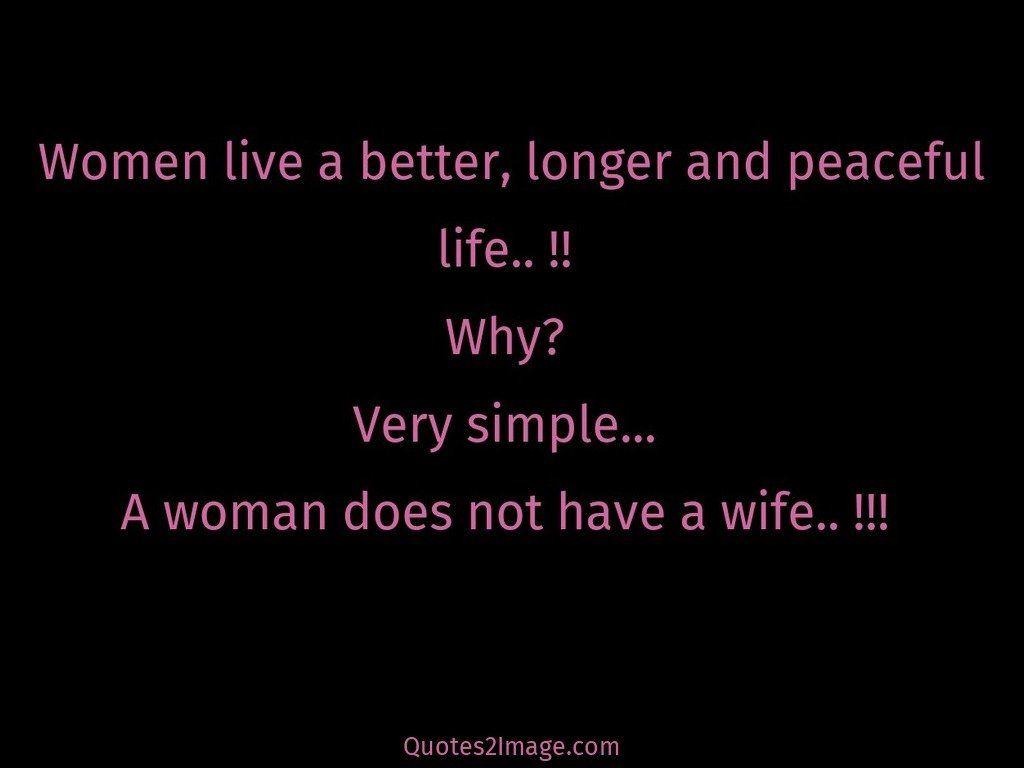 Women live a better