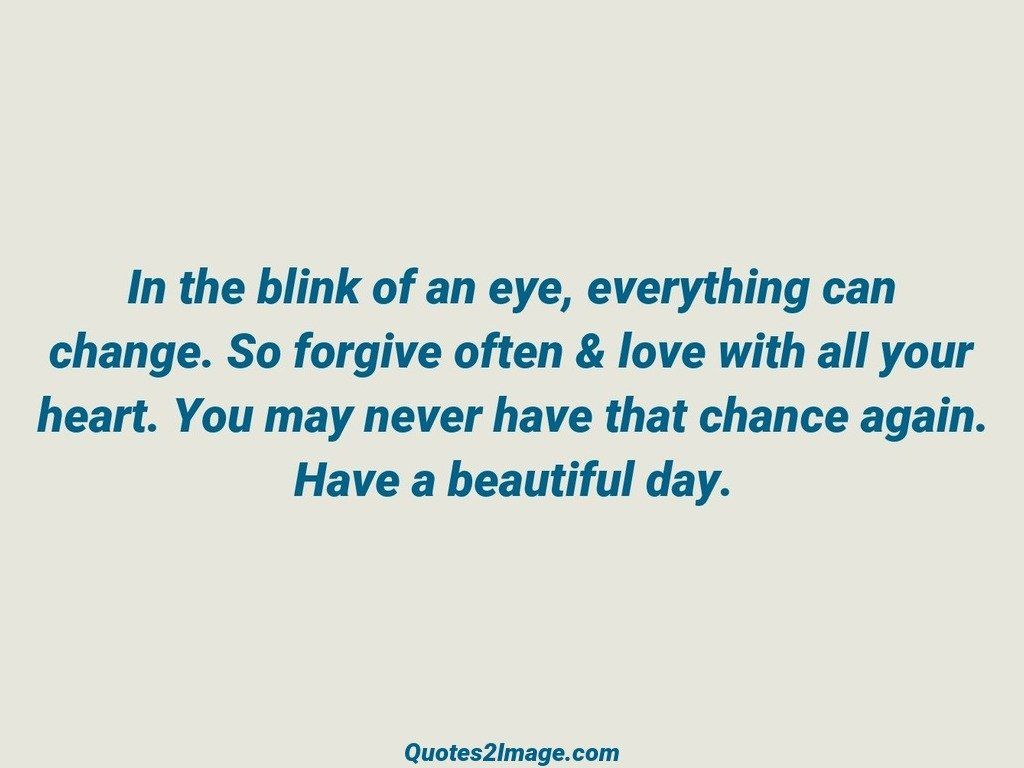 In The Blink Of An Eye Good Day Quotes 2 Image