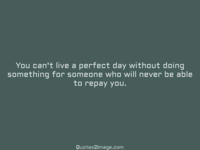 good-day-quote-cant-live-perfect