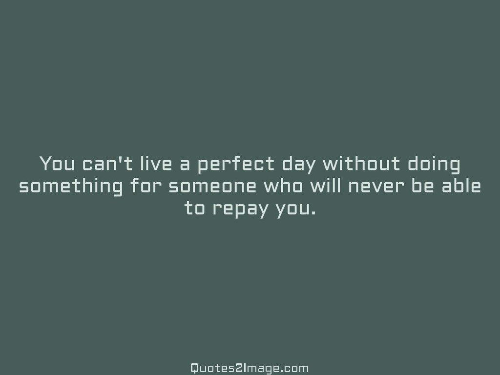 You cant live a perfect