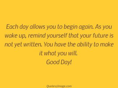 gooddayquotedayallowsbegin