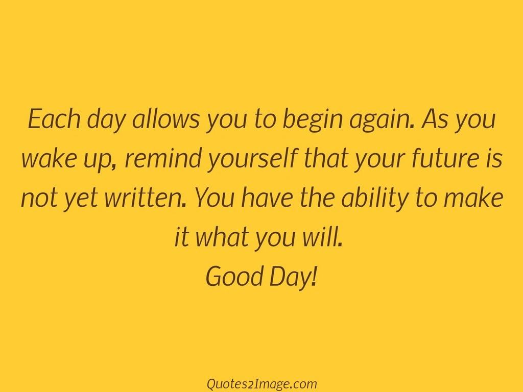 Good Day Quotes Good Day  Page 1  Quotes 2 Image