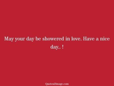 good-day-quote-day-showered-love