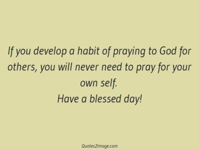 good-day-quote-develop-habit-praying