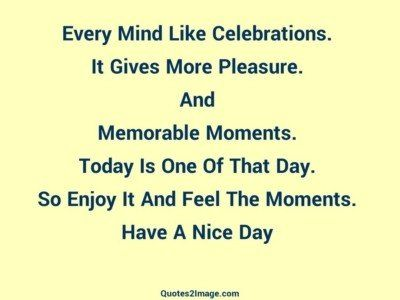 good-day-quote-every-mind-celebrations