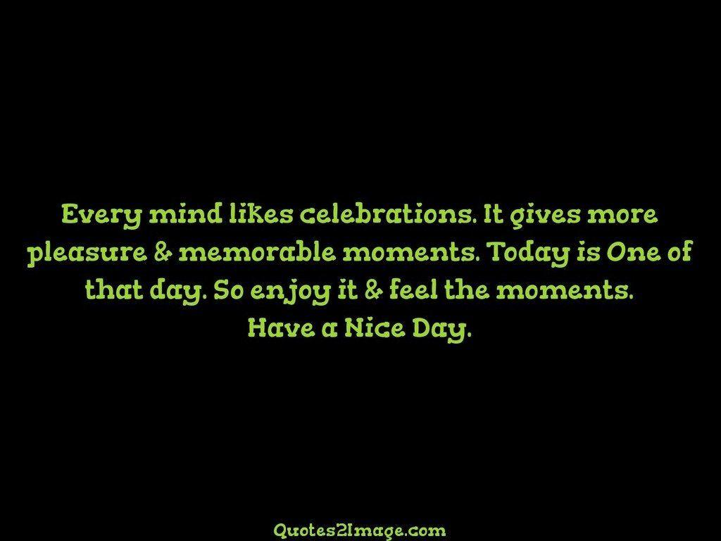 Every mind likes