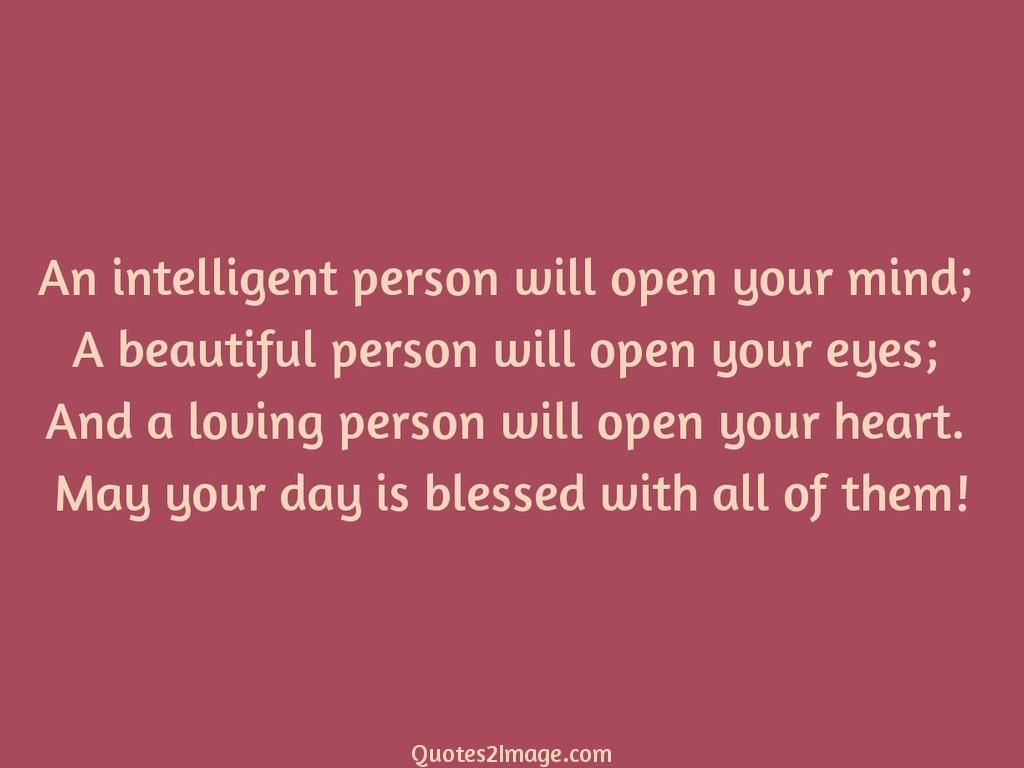 An intelligent person will open