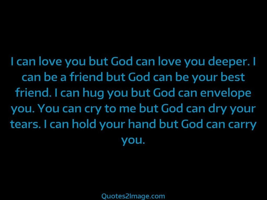 good-day-quote-love-god-deeper