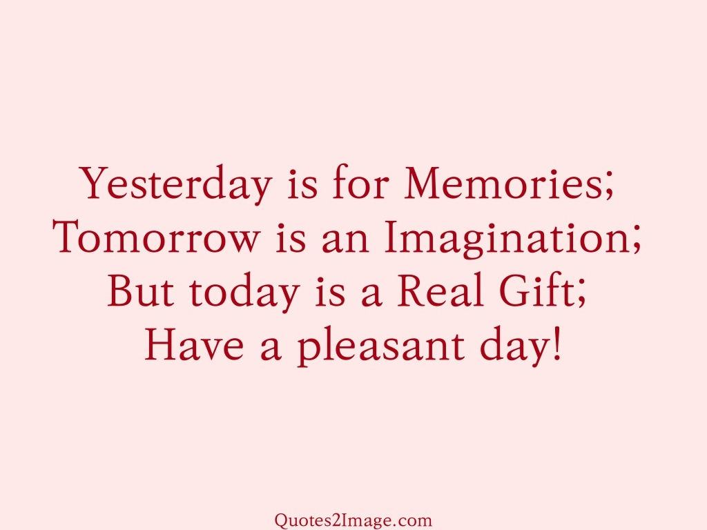 Pleasant day   Good Day   Quotes 2 Image