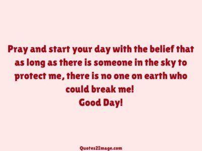 gooddayquotepraystartday