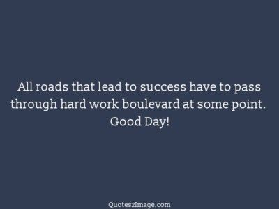 gooddayquoteroadsleadsuccess