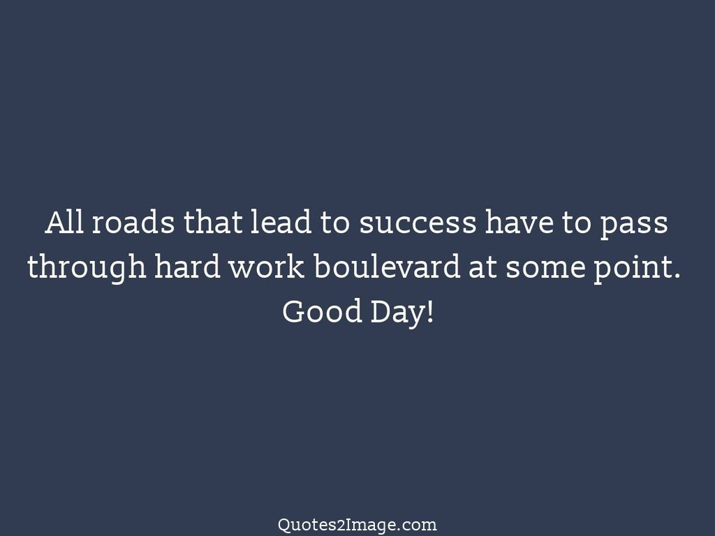All roads that lead to success