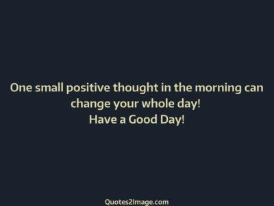 good-day-quote-small-positive-thought