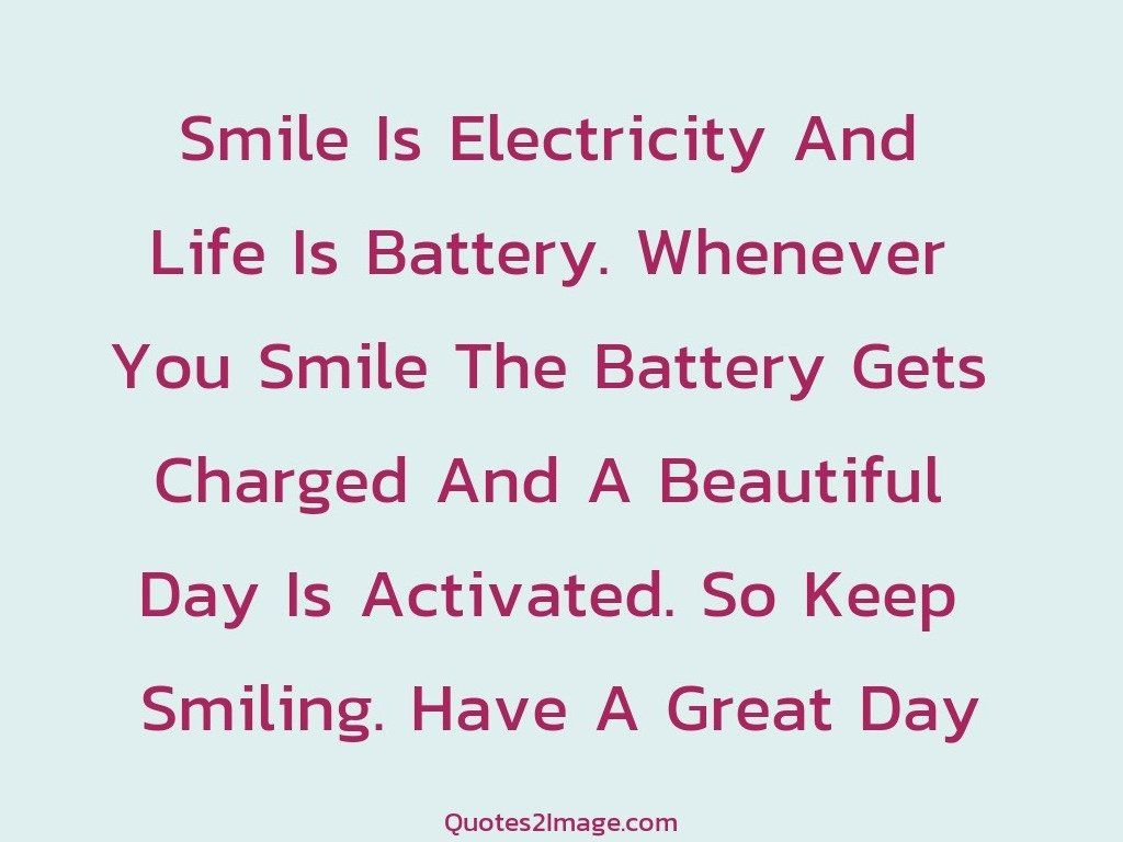 Quotes On Smile Smile Is Electricity  Good Day  Quotes 2 Image
