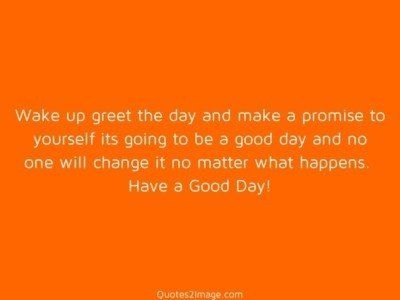 good-day-quote-wake-greet-day