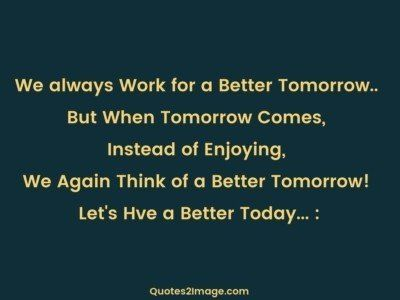 good-morning-quote-always-work-better