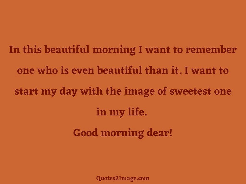 In this beautiful morning I want