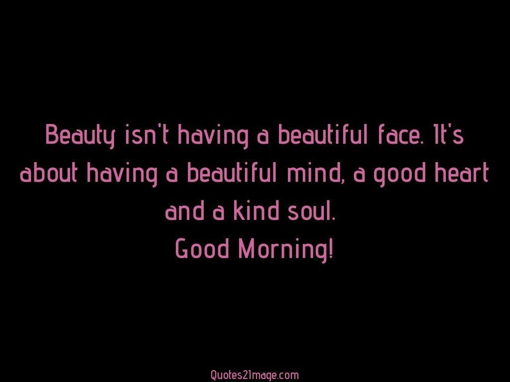 Beauty Isnt Having A Beautiful Face