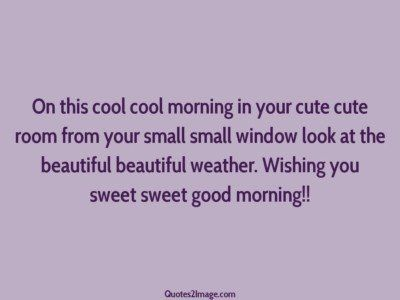 good-morning-quote-cool-morning-cute