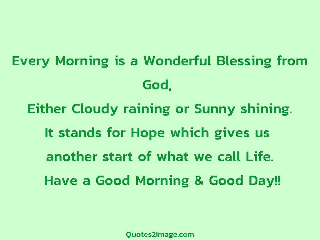 Every Morning Is A Wonderful