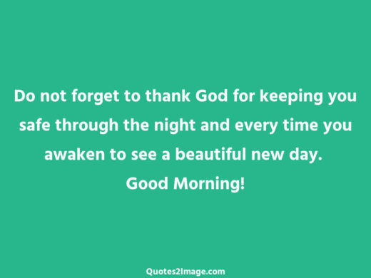 Do not forget to thank God