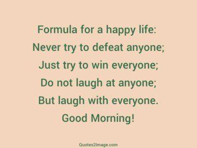 goodmorningquoteformulahappylife