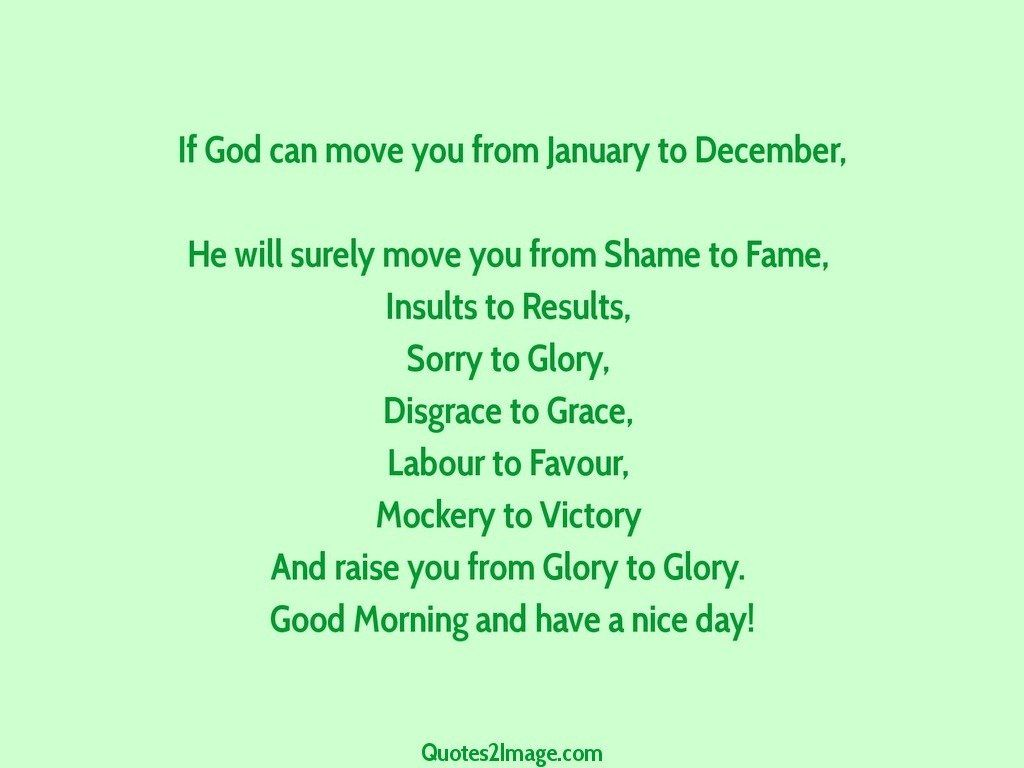 Quotes January If God Can Move You From January  Good Morning  Quotes 2 Image