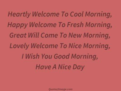 good-morning-quote-heartly-welcome-cool