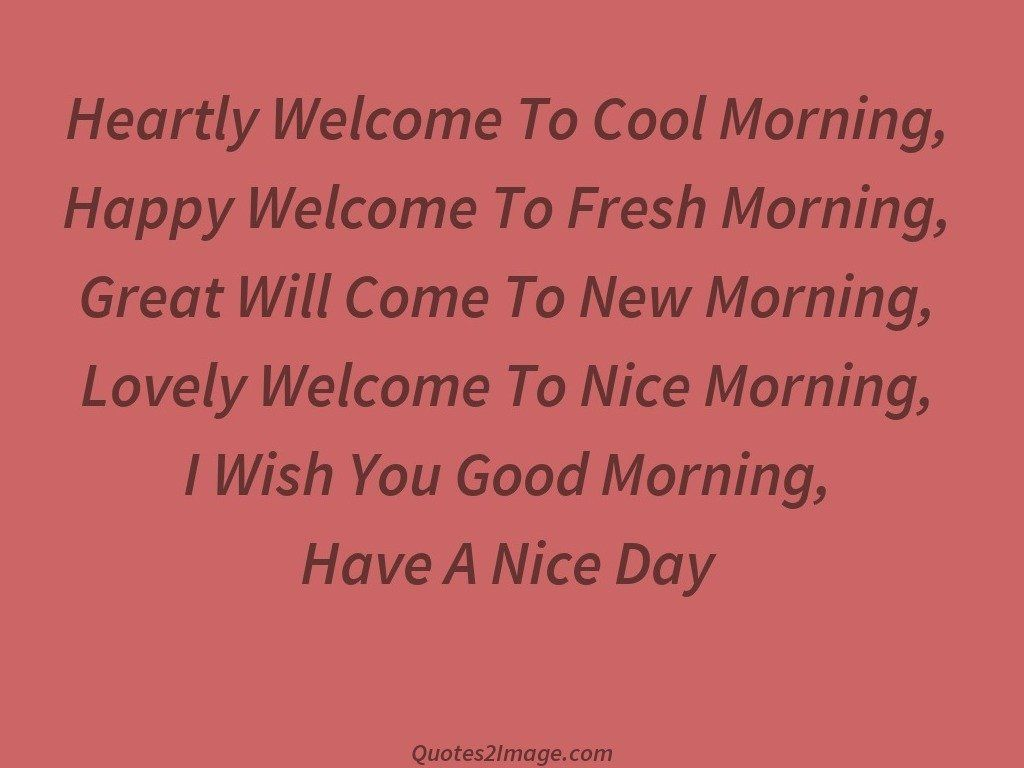 Heartly Welcome To Cool - Good Morning - Quotes 2 Image