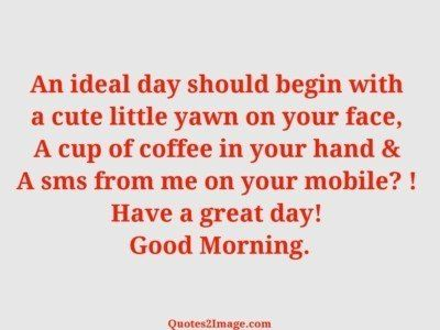 good-morning-quote-ideal-day-begin
