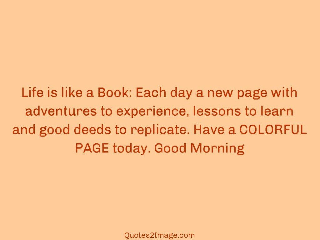 Quotes Morning Life Is Like A Book  Good Morning  Quotes 2 Image