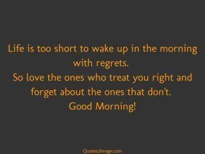 good-morning-quote-life-short-wake