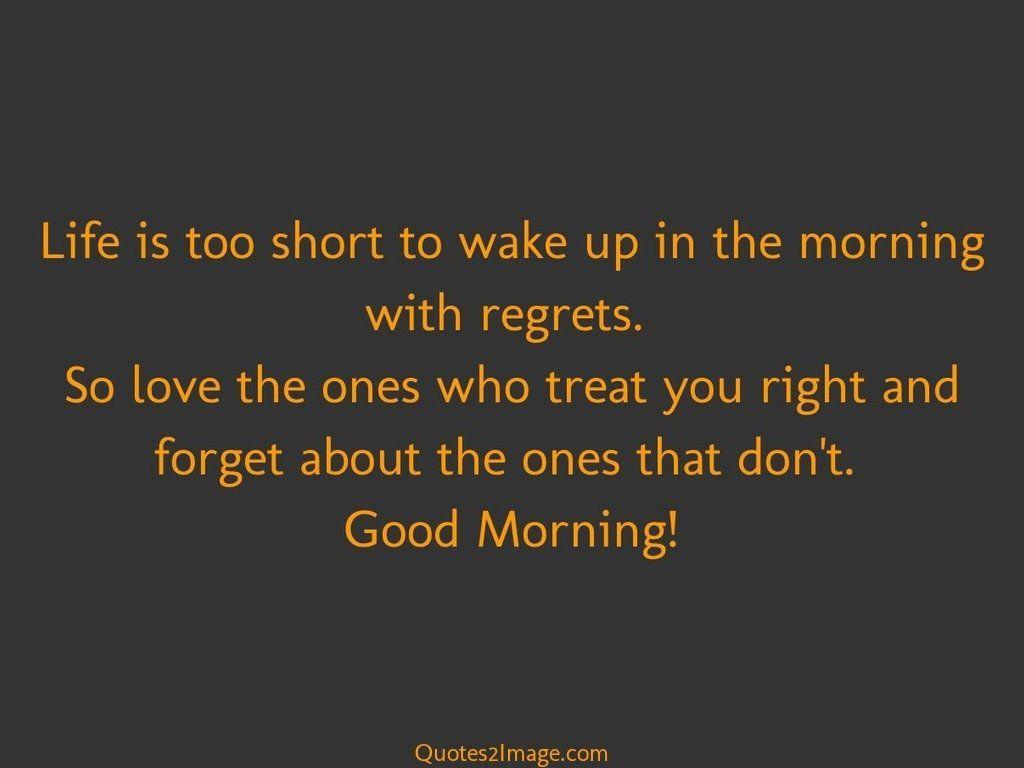 good-morning-quote-life-short-wake