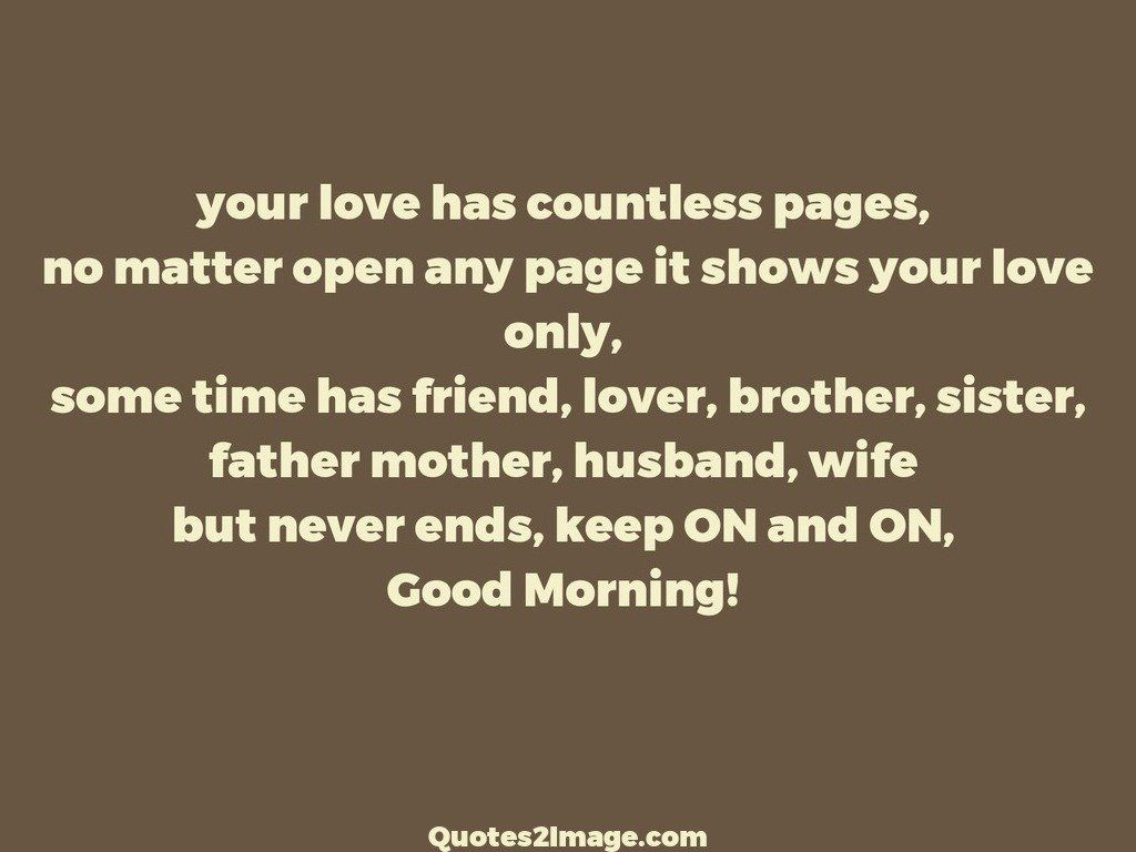 A Mothers Love Quotes 2 Your Love Has Countless Pages  Good Morning  Quotes 2 Image