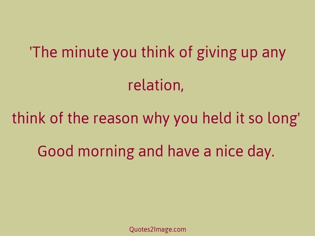 The minute you think of giving
