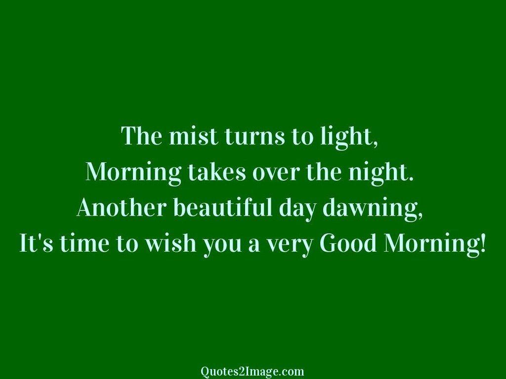 The mist turns to light