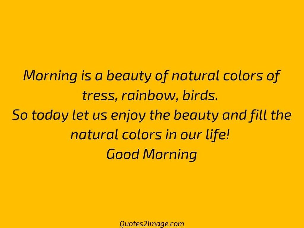 Morning is a beauty of natural - Good Morning - Quotes 2 Image