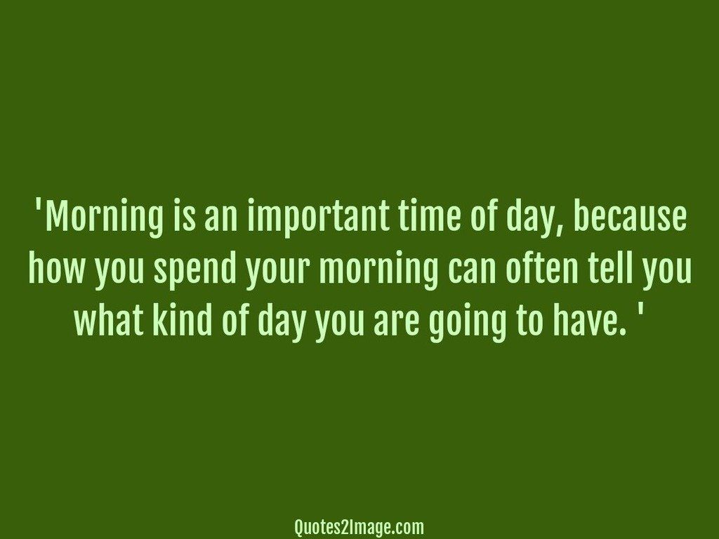 good-morning-quote-morning-time-day