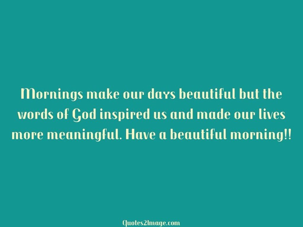 good-morning-quote-mornings-make-days