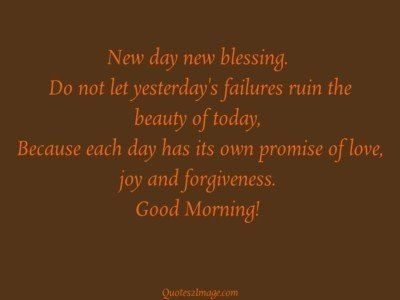goodmorningquotenewdayblessing