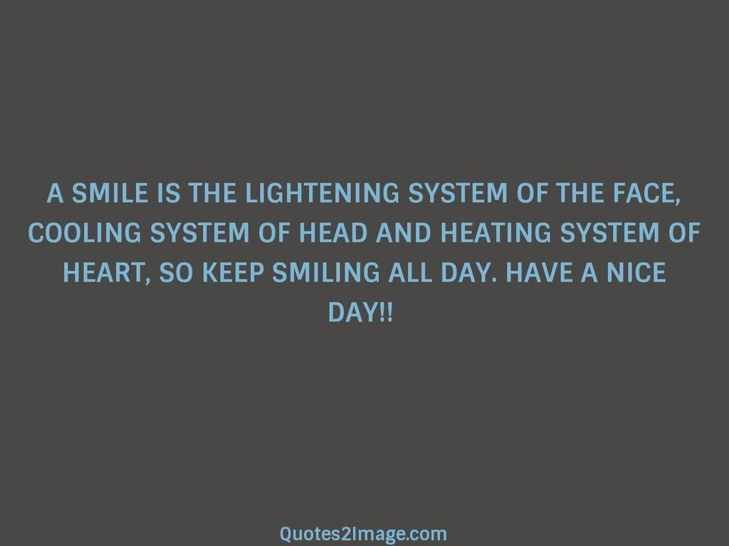 A SMILE IS THE LIGHTENING SYSTEM