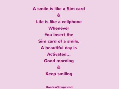 good-morning-quote-smile-sim-card