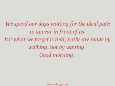 goodmorningquotespenddayswaiting