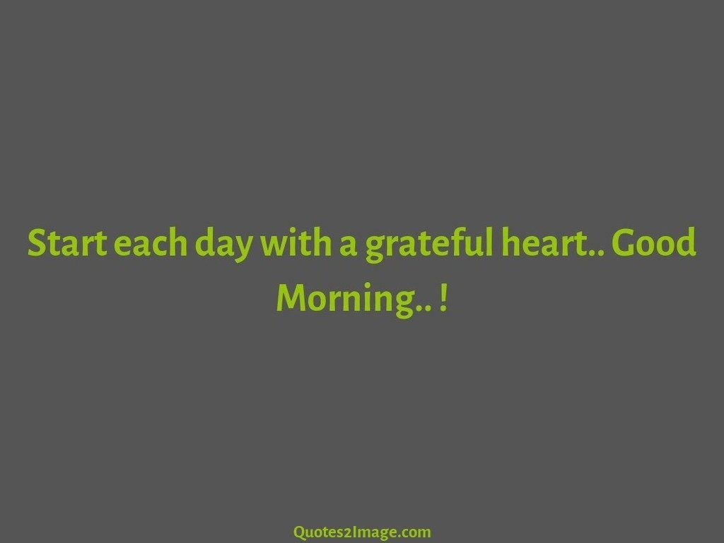 good-morning-quote-start-day-grateful