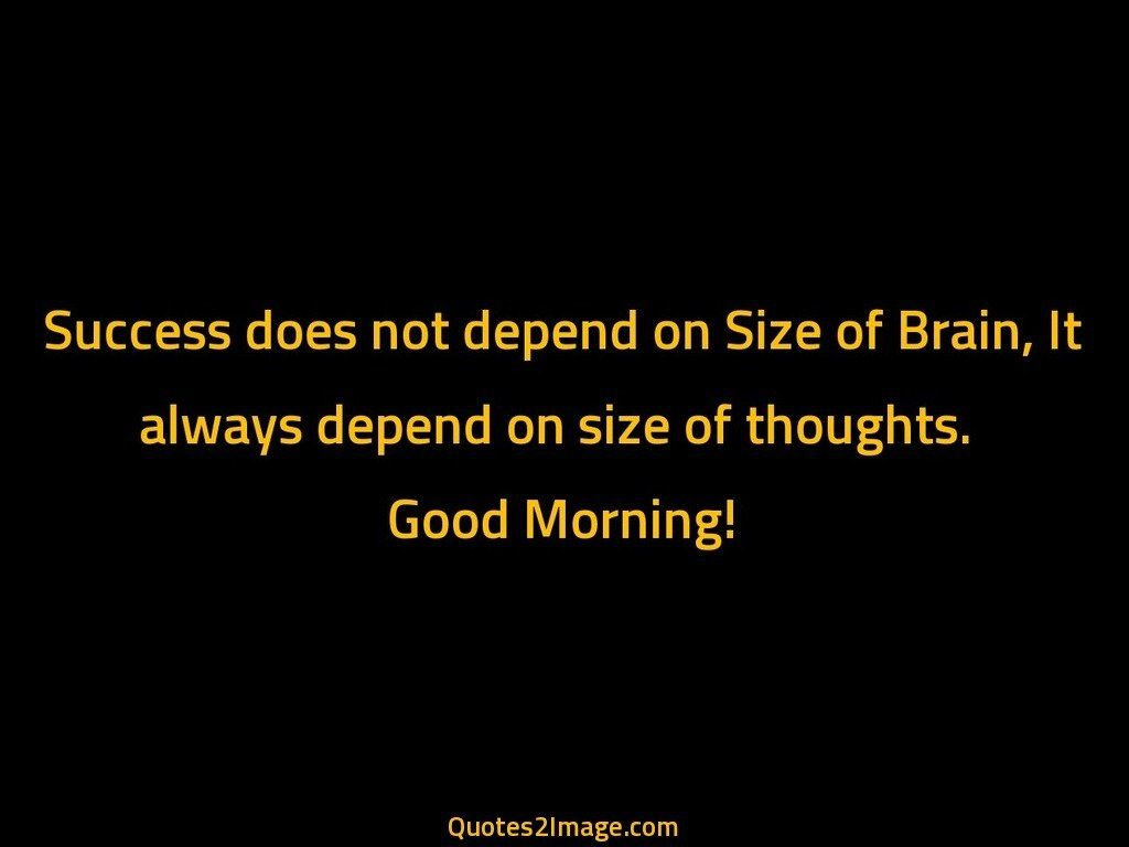 Success does not depend on Size