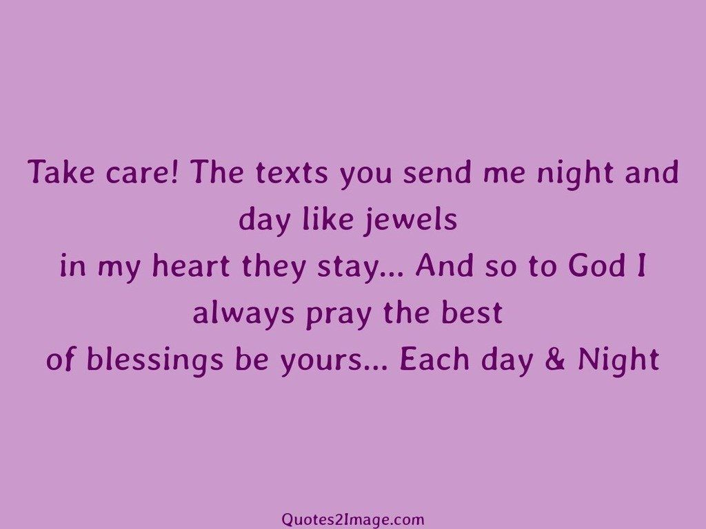 Take care The texts - Good Morning - Quotes 2 Image