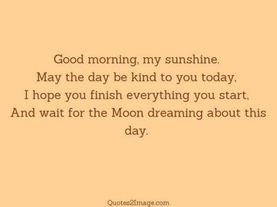good-morning-quote-wait-moon-dreaming