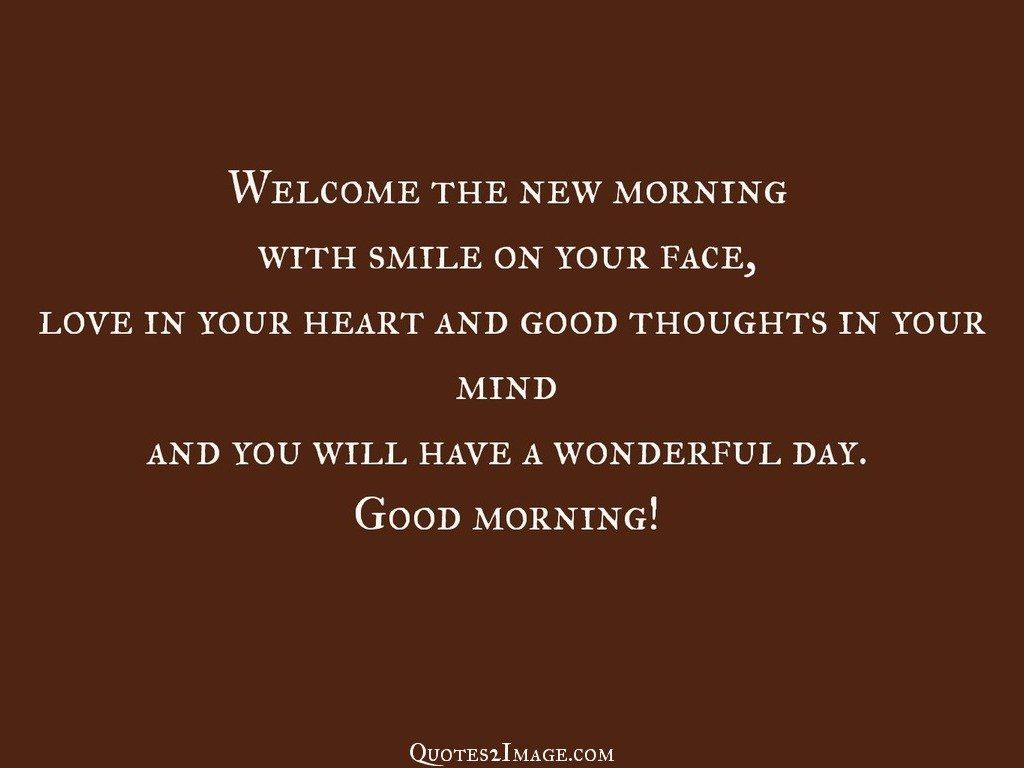 Welcome the new morning